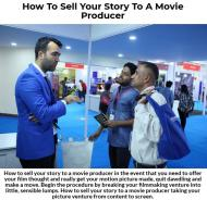 How to sell your story to a movie producer in Indi